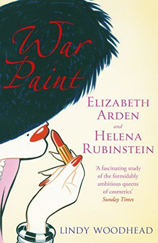 War Paint: Elizabeth Arden and Helena Rubinstein